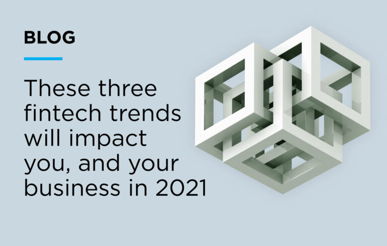These Three Fintech Trends Will Impact You, And Your ...